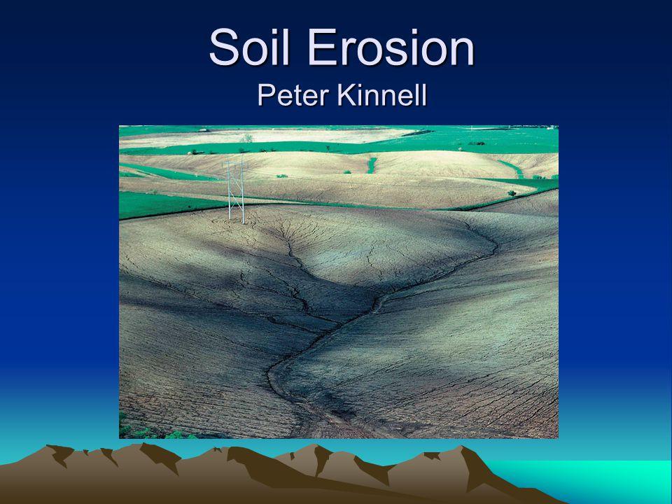 Soil Erosion Peter Kinnell