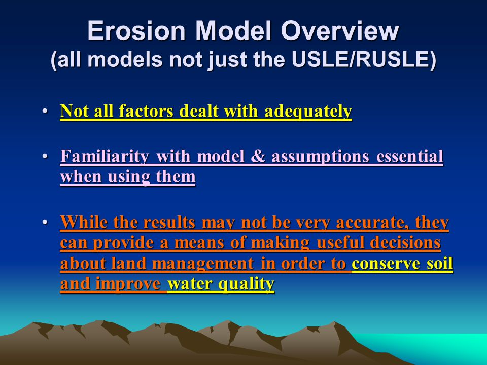 Erosion Model Overview (all models not just the USLE/RUSLE)