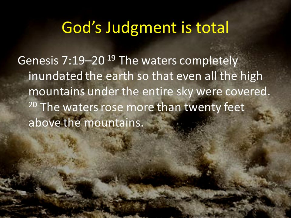 God's Judgment is total