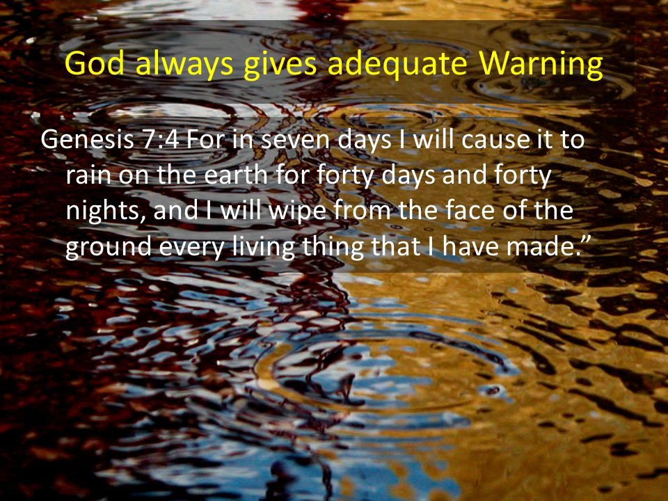 God always gives adequate Warning