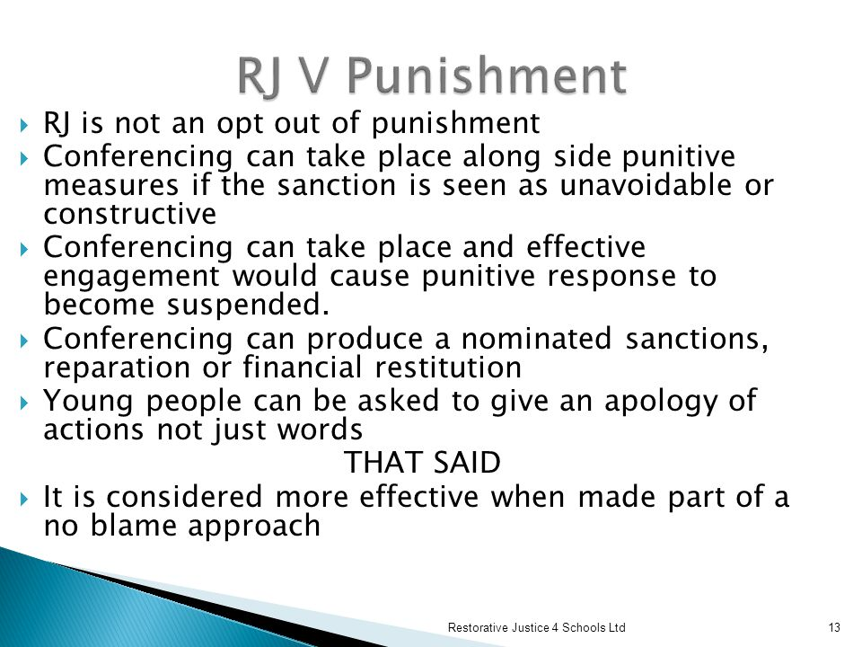 RJ V Punishment RJ is not an opt out of punishment