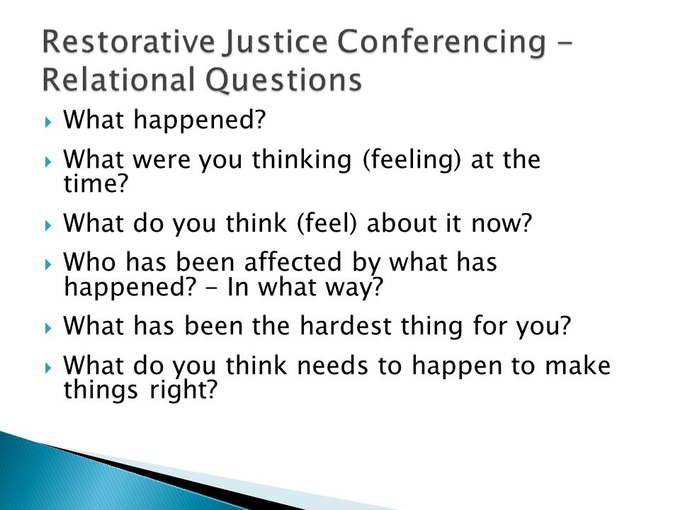 Restorative Justice Conferencing -Relational Questions