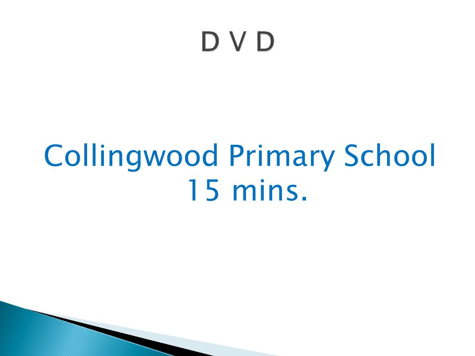 Collingwood Primary School 15 mins.