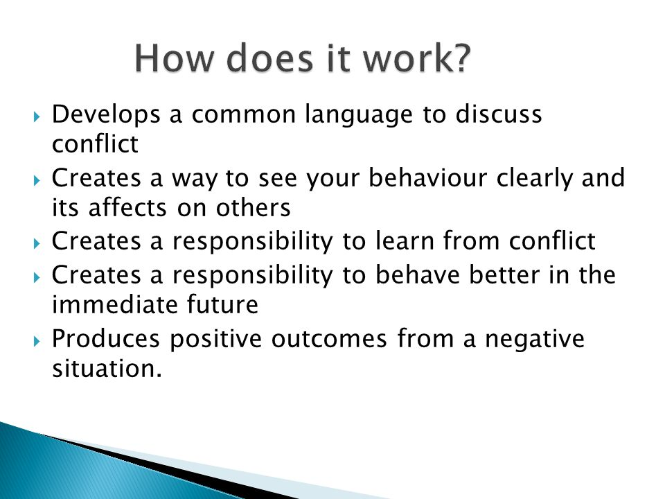 How does it work Develops a common language to discuss conflict