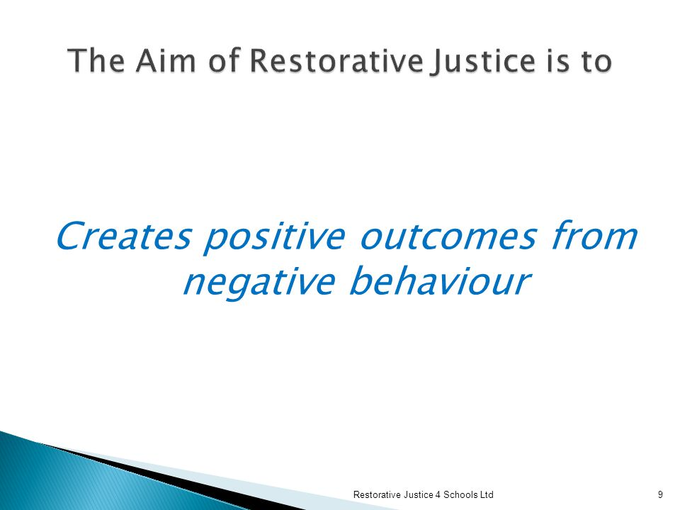 The Aim of Restorative Justice is to