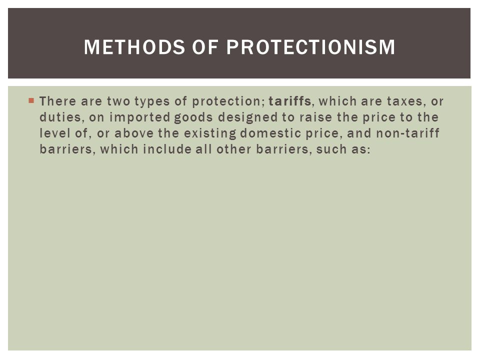 Methods of Protectionism