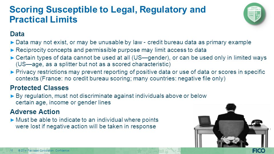 Scoring Susceptible to Legal, Regulatory and Practical Limits