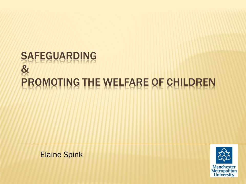 safeguard the welfare of children