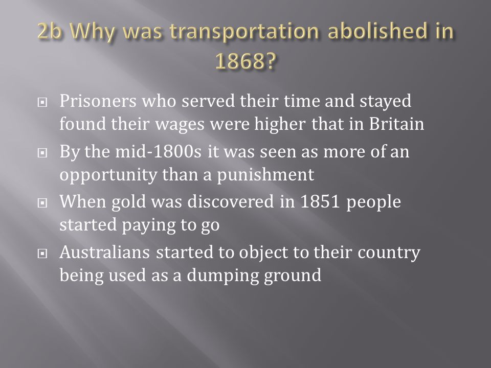 2b Why was transportation abolished in 1868