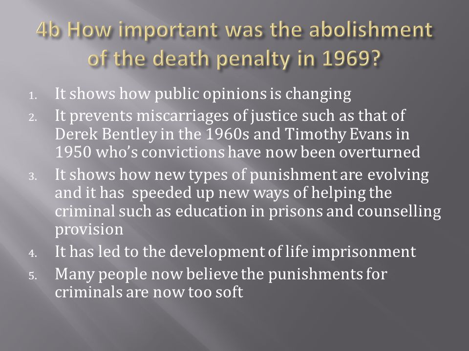 4b How important was the abolishment of the death penalty in 1969