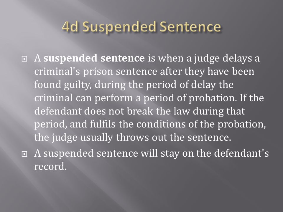 4d Suspended Sentence