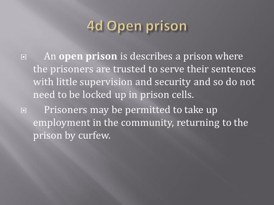 4d Open prison