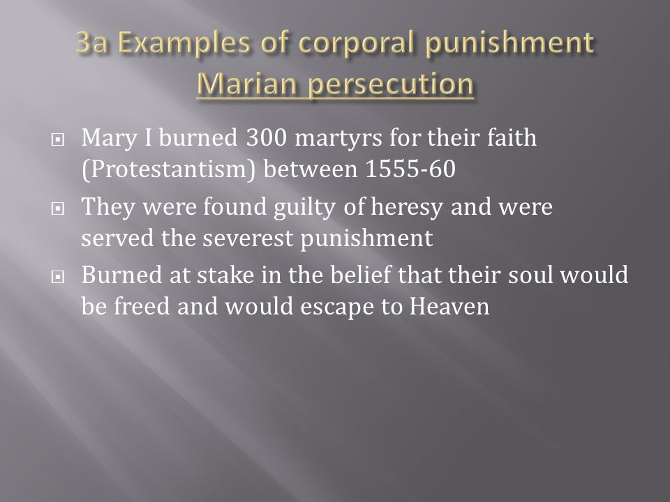3a Examples of corporal punishment Marian persecution