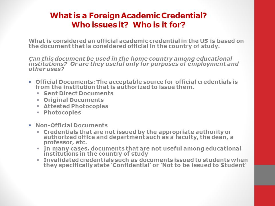 What is a Foreign Academic Credential Who issues it Who is it for