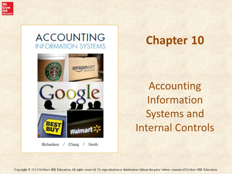 Chapter 10 Accounting Information Systems and Internal Controls