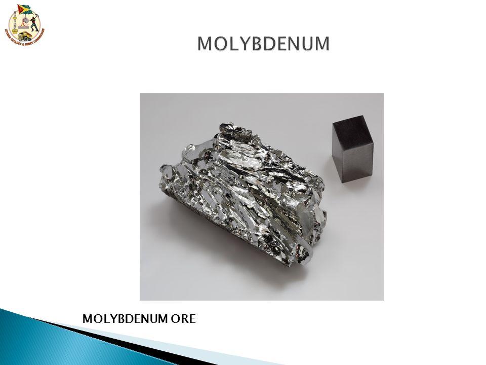MOLYBDENUM MOLYBDENUM ORE