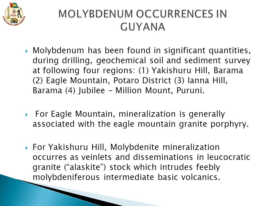 MOLYBDENUM OCCURRENCES IN GUYANA