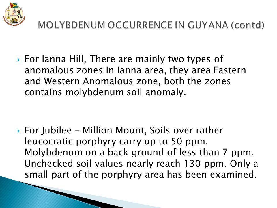 MOLYBDENUM OCCURRENCE IN GUYANA (contd)