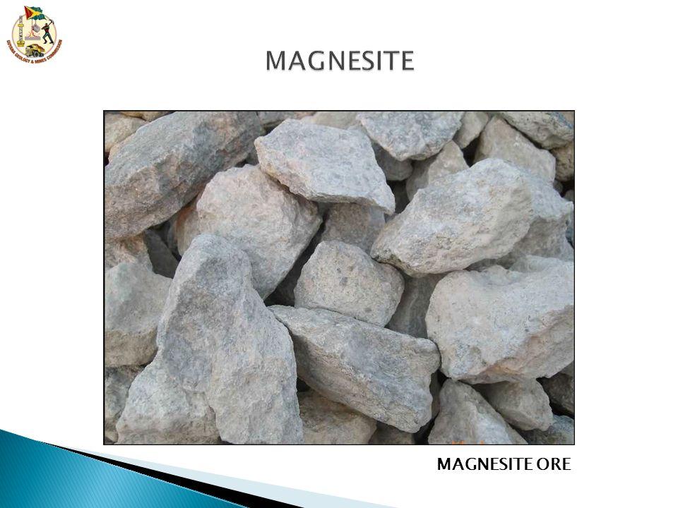 MAGNESITE MAGNESITE ORE