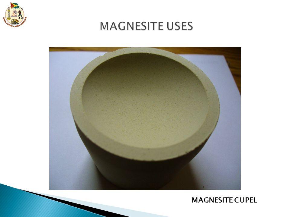 MAGNESITE USES MAGNESITE CUPEL