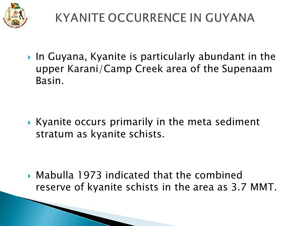 KYANITE OCCURRENCE IN GUYANA
