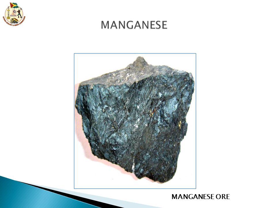 MANGANESE MANGANESE ORE