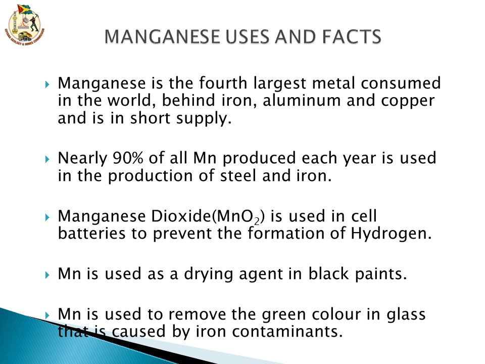 MANGANESE USES AND FACTS