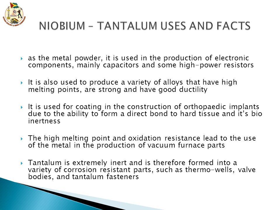 NIOBIUM – TANTALUM USES AND FACTS