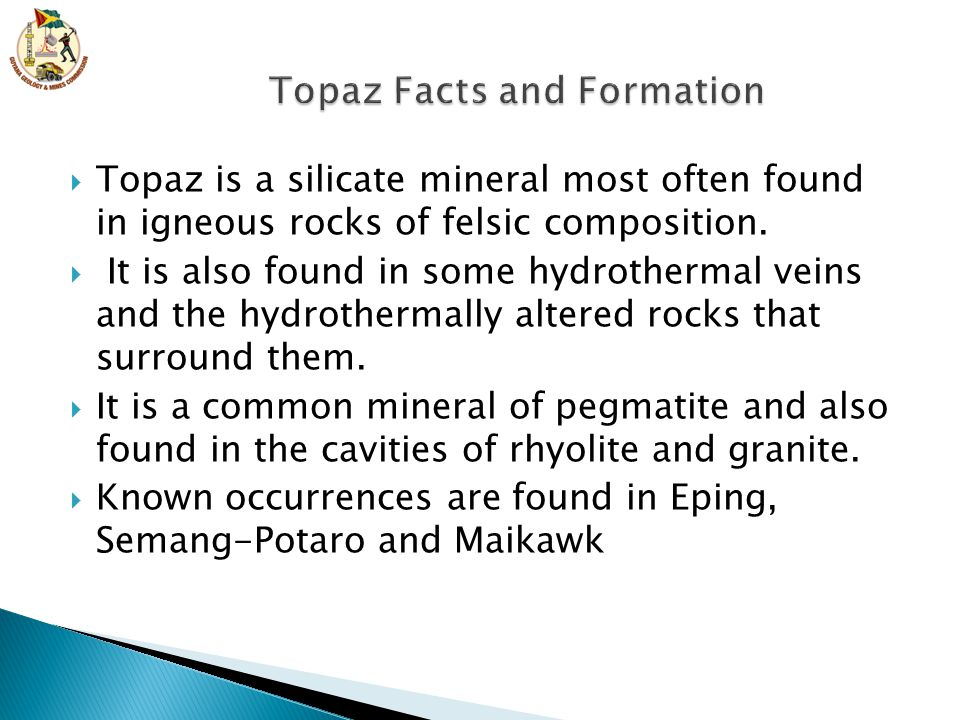 Topaz Facts and Formation