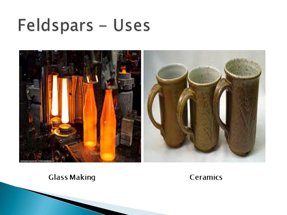 Feldspars - Uses Glass Making Ceramics