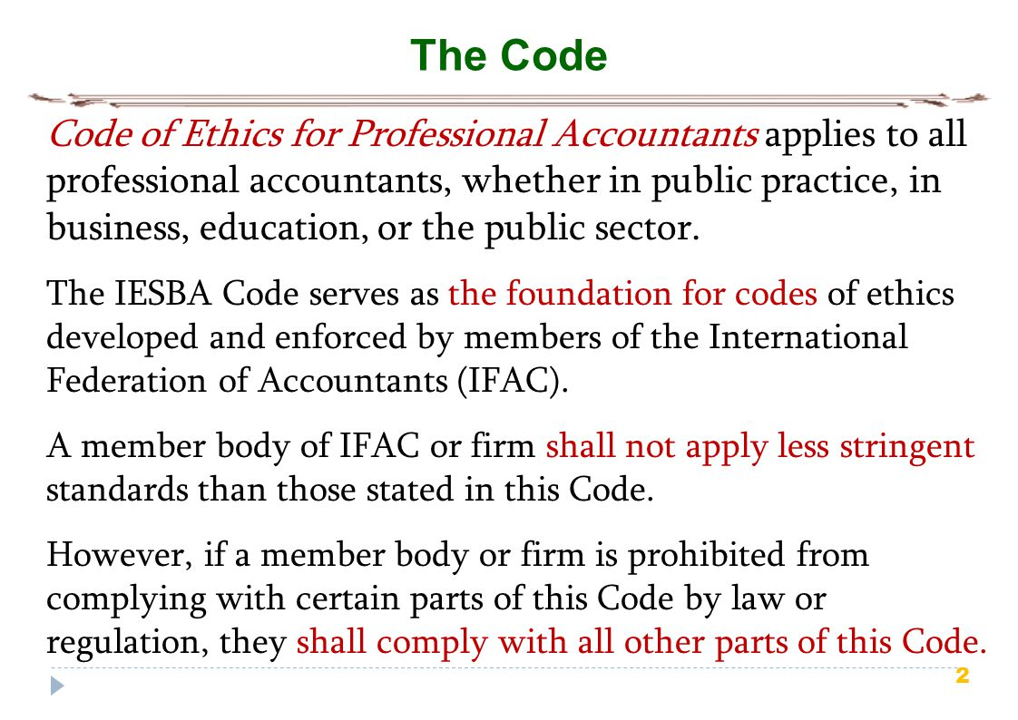 accounting code of ethics The code of ethics and conduct (the code) is binding on all members of acca, and any partner (or director) in an acca  ethics standards board for accountants code.