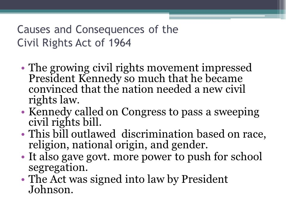 Causes and Consequences of the Civil Rights Act of 1964