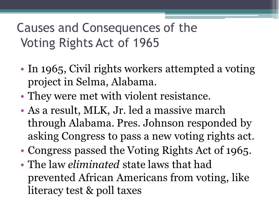Causes and Consequences of the Voting Rights Act of 1965