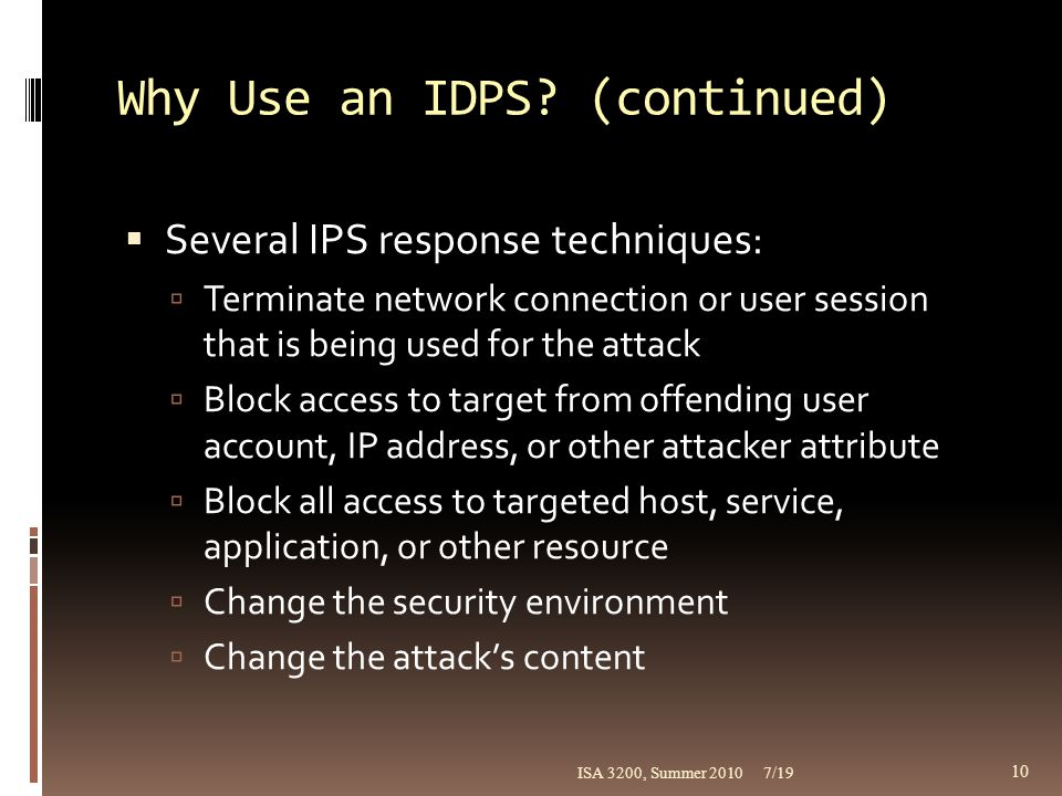Why Use an IDPS (continued)