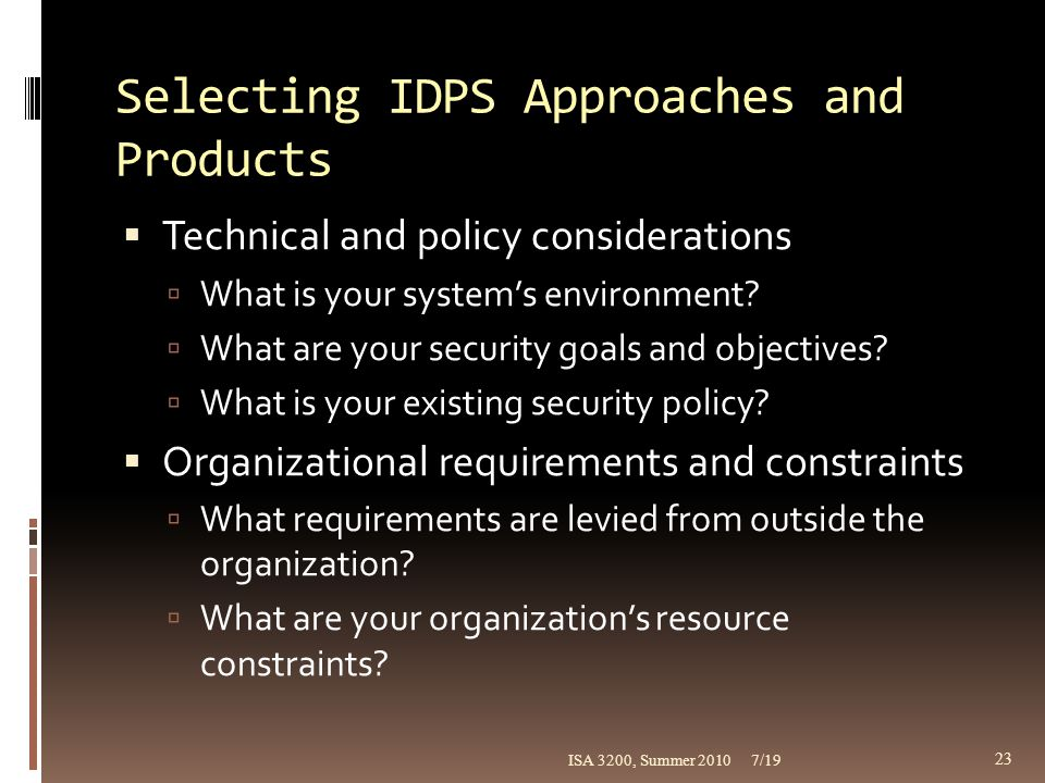 Selecting IDPS Approaches and Products