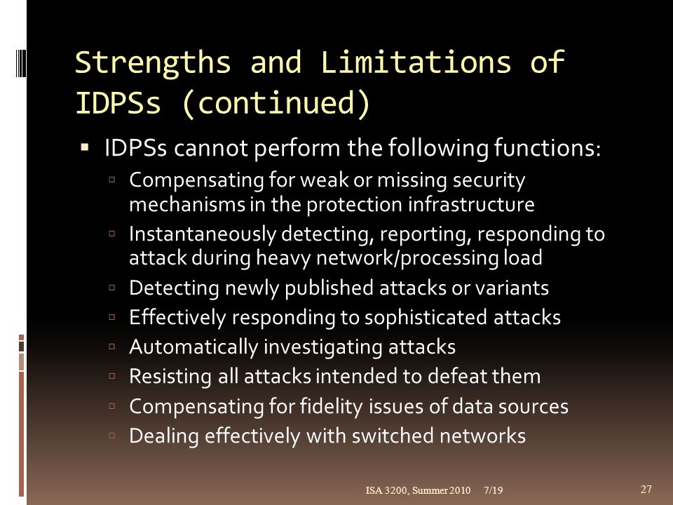 Strengths and Limitations of IDPSs (continued)