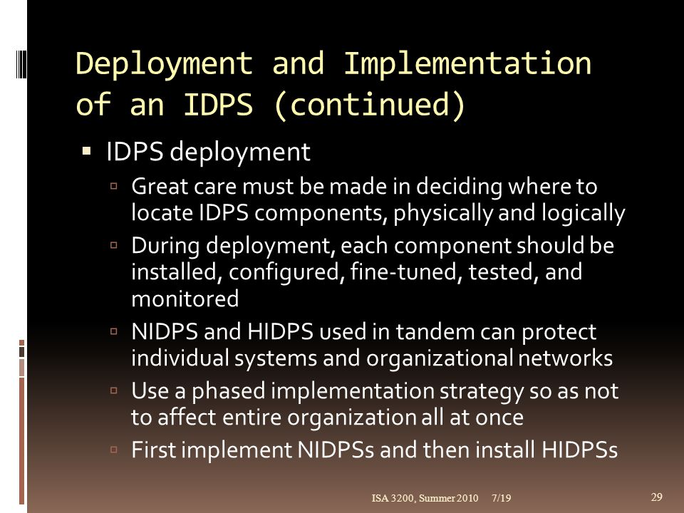 Deployment and Implementation of an IDPS (continued)