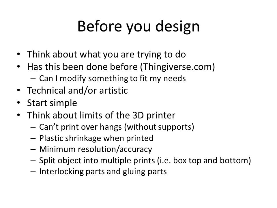 Before you design Think about what you are trying to do