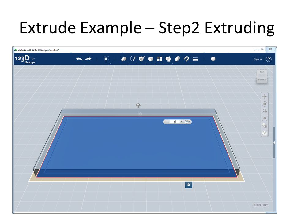 Extrude Example – Step2 Extruding