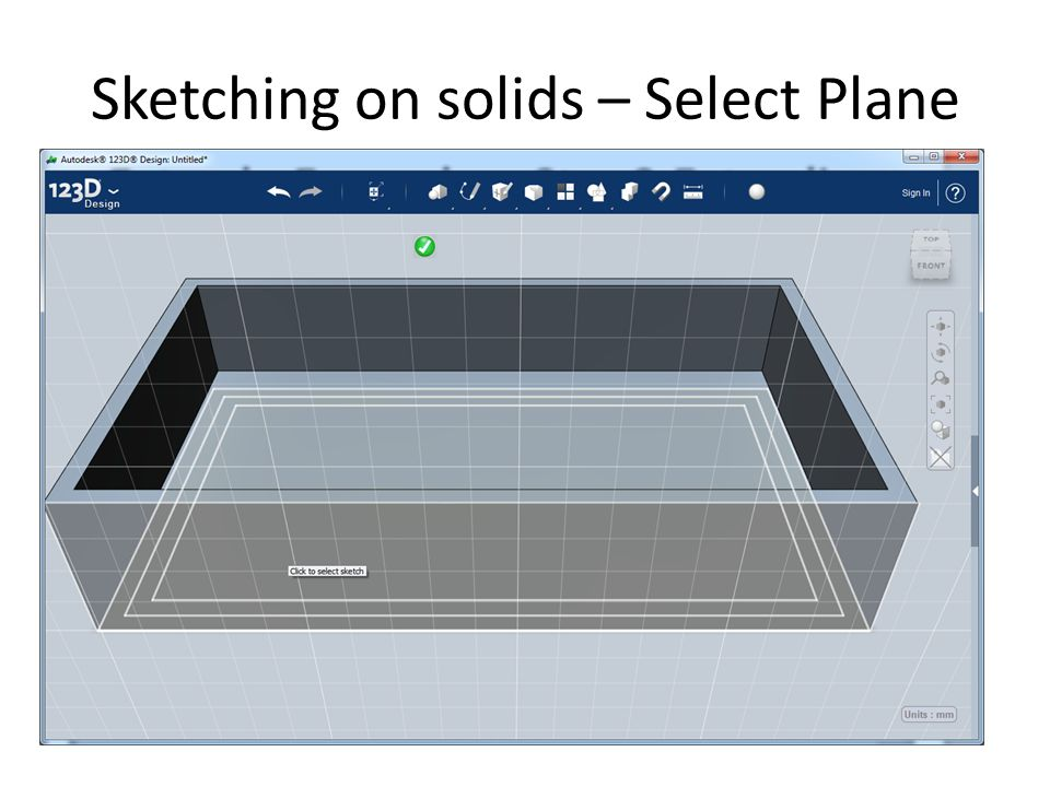 Sketching on solids – Select Plane