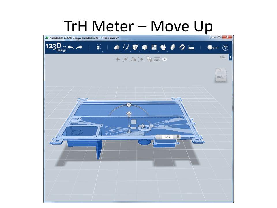 TrH Meter – Move Up