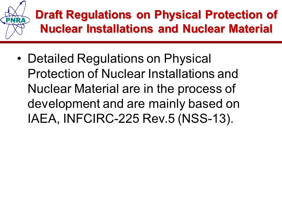Draft Regulations on Physical Protection of Nuclear Installations and Nuclear Material