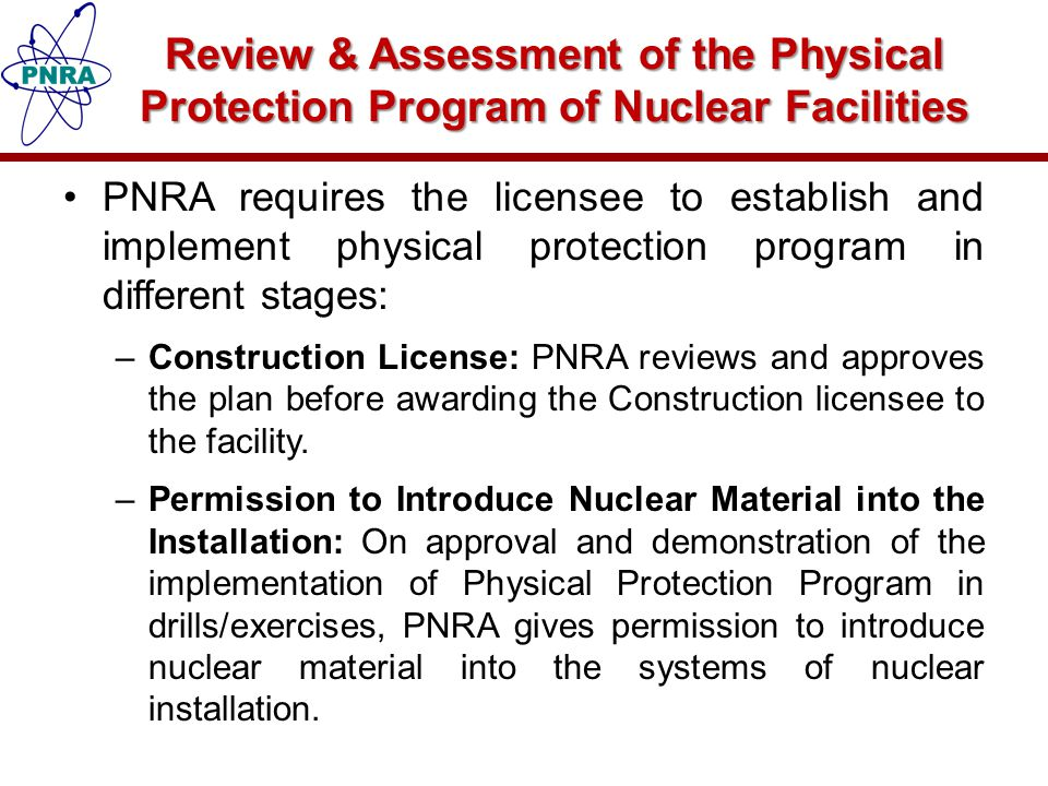 Review & Assessment of the Physical Protection Program of Nuclear Facilities