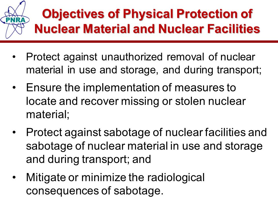 Objectives of Physical Protection of Nuclear Material and Nuclear Facilities