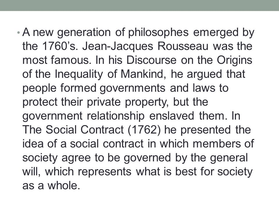 A new generation of philosophes emerged by the 1760's