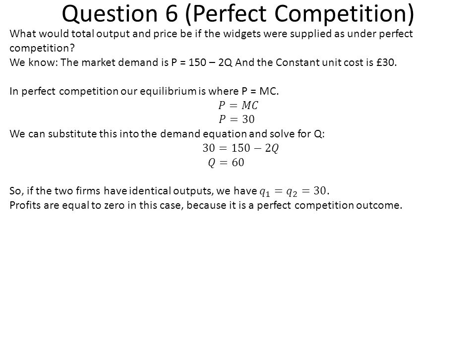 Question 6 (Perfect Competition)