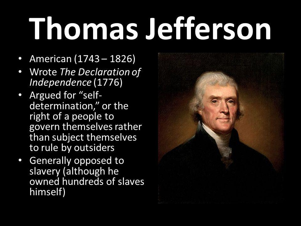 Thomas Jefferson American (1743 – 1826)