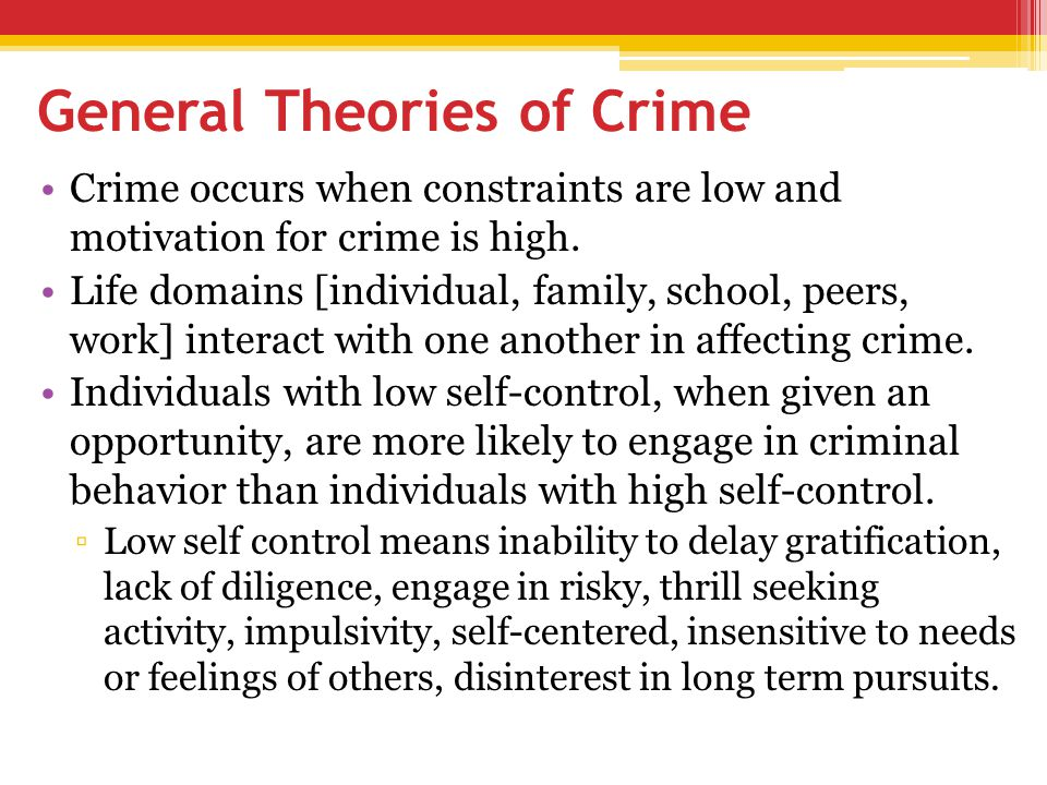 General Theories of Crime