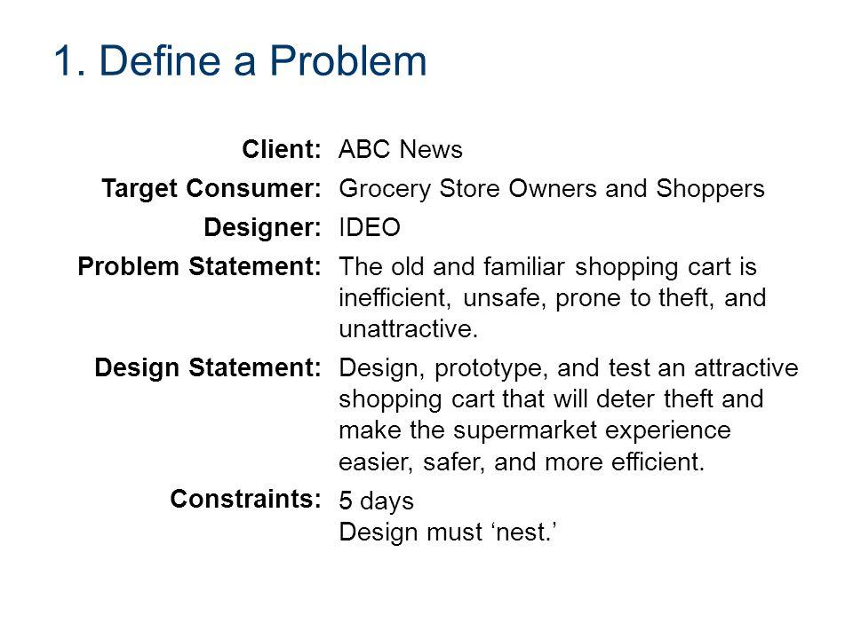 1. Define a Problem Client: ABC News Target Consumer: