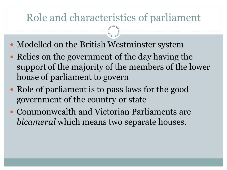 Role and characteristics of parliament